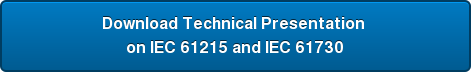 Download Technical Presentation  on IEC 61215 and IEC 61730
